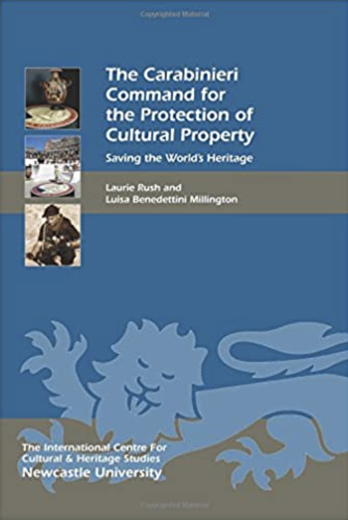 The Carabinieri Command for the Protection of Cultural Property: Saving the World's Heritage