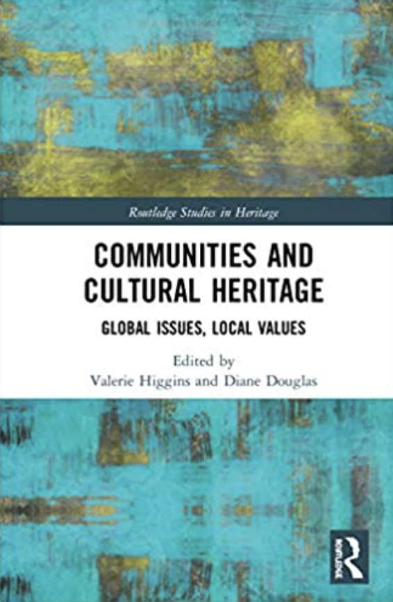 Communities and Cultural Heritage  Global Issues, Local Values